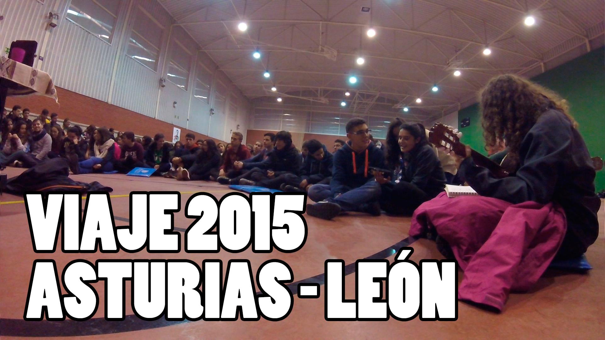 Vídeo del viaje a Asturias y León